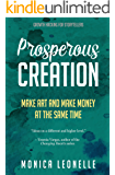 Prosperous Creation: Make Art and Make Money at the Same Time (Growth Hacking For Storytellers #5)