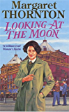 Looking at the Moon: A dramatic and romantic wartime saga