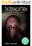 The Defence of Troia (The Paladin Chronicles Book 2)