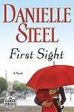 First Sight: A Novel (Random House Large Print)