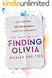 Finding Olivia (Trace + Olivia Book 1)