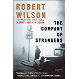 The Company of Strangers: A Novel