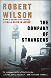 The Company of Strangers: A Novel