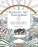 Buddhist Art Coloring Book 1: Auspicious Symbols and Mythical Motifs from the Tibetan Tradition
