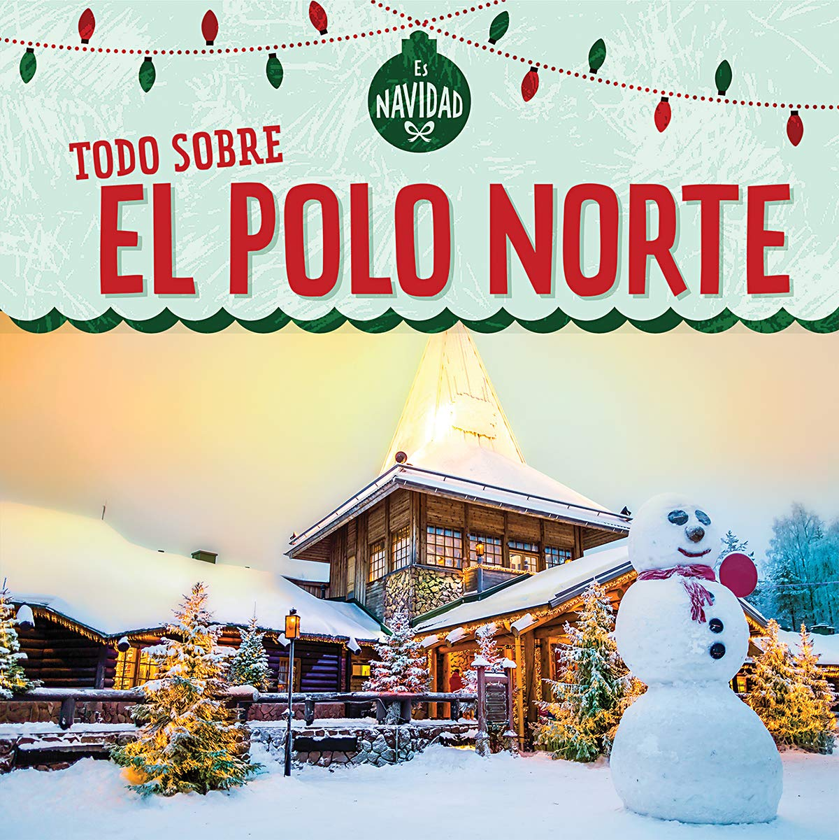 SPA-TODO SOBRE EL POLO NORTE Es Navidad/ Its Christmas!: Amazon ...
