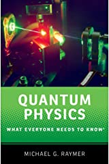 Quantum Physics: What Everyone Needs to Know® Kindle Edition