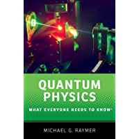 Quantum Physics: What Everyone Needs to Know: What Everyone Needs to Know