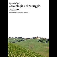 Semiologia del paesaggio italiano (Biblioteca)