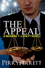 The Appeal (Monroe T. Lovett Legal Thriller Series Book 3) Kindle Edition