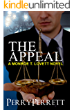 The Appeal (Monroe T. Lovett Legal Thriller Series Book 3)