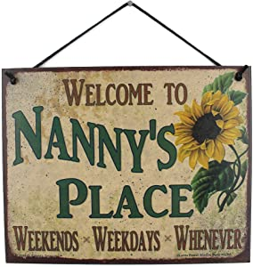 Egbert's Treasures 8x10 Vintage Style Sign with Sunflower Saying Welcome to Nanny's Place Weekends, Weekdays, Whenever Decorative Fun Universal Household Family Signs for Grandma (8x10)