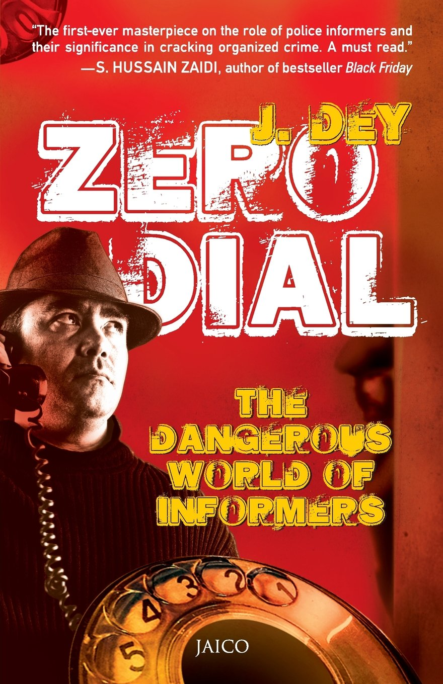zero-dial-the-dangerous-world-of-informers