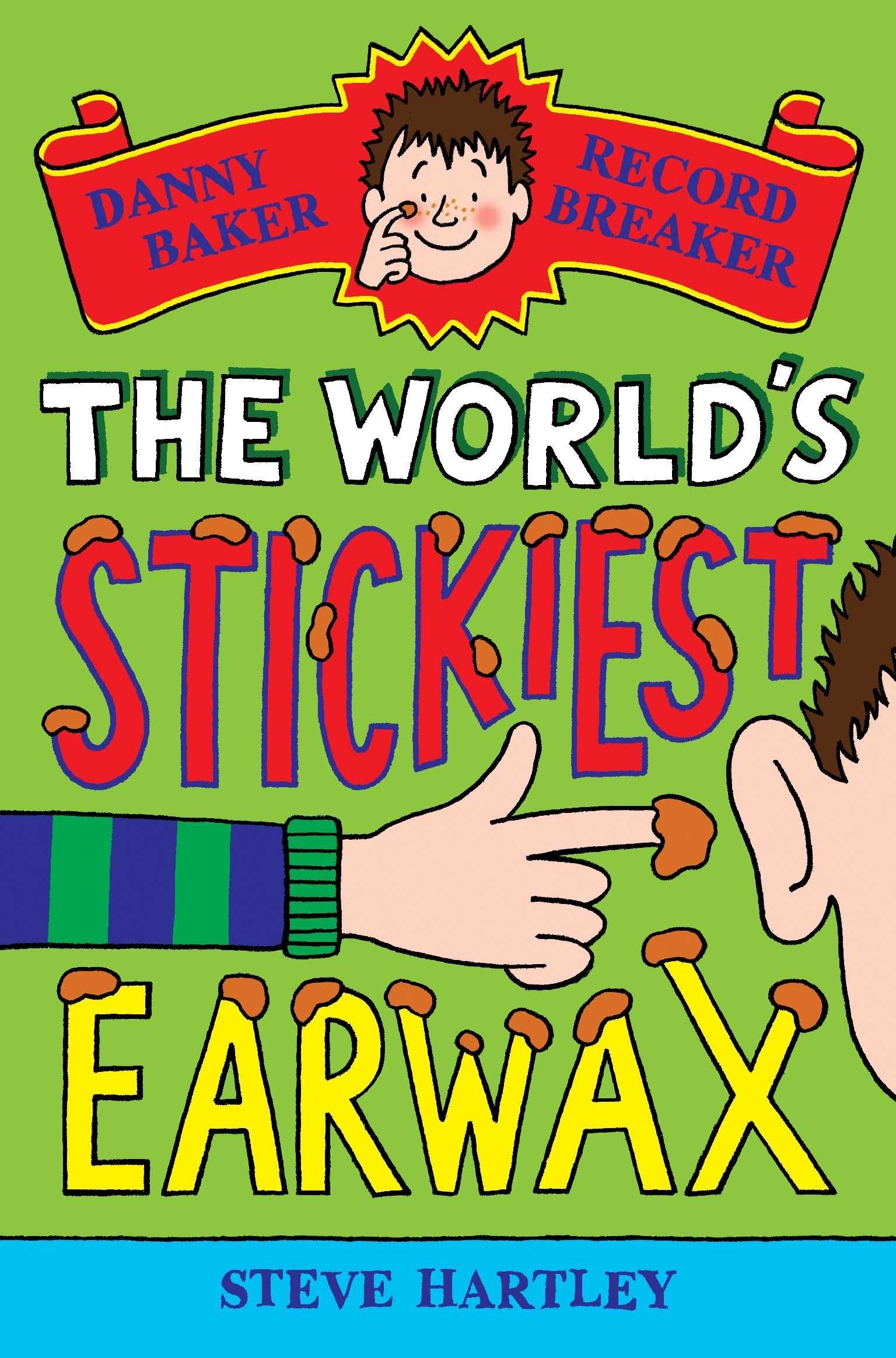 The World's Stickiest Earwax (Danny Baker Record Breaker) PDF