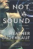 Not a Sound: A Thriller