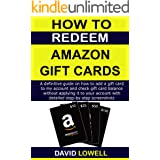 How to Redeem Amazon Gift Card: A definitive guide to add a gift card to amazon account and check gift card balance without a