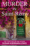 Murder in Saint-Rémy: A French Countryside Village Christmas Holiday Mystery (The Maggie Newberry Mysteries Book 15)