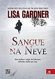 Sangue na Neve: Uma mulher é capaz de tudo para defender aquilo que ama