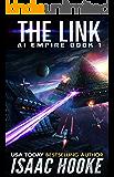 The Link (AI Empire Book 1) (English Edition)