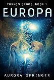 Europa (Taxyon Space Book 1)