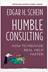 Humble Consulting: How to Provide Real Help Faster Kindle Edition