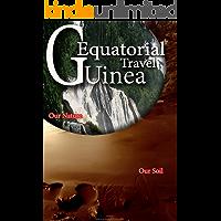 Equatorial Guinea Travel: Tourist information and Guide on Equatorial Guinea