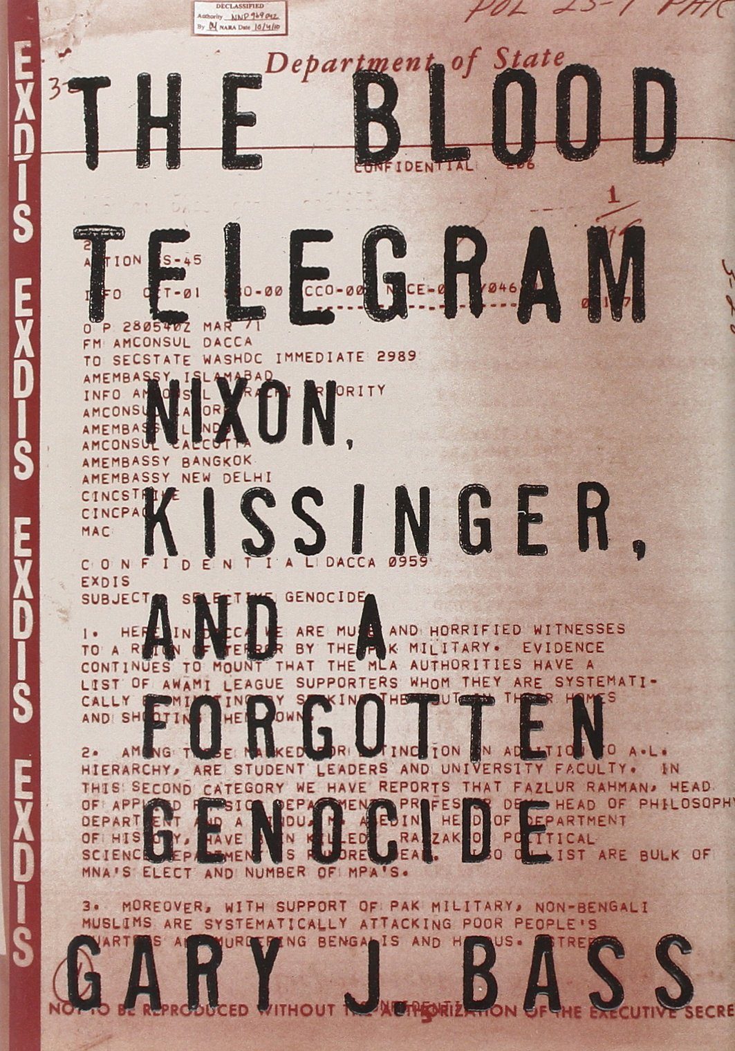Read Online The Blood Telegram: Nixon, Kissinger, and a Forgotten Genocide pdf