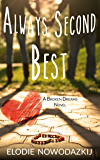 Always Second Best (Broken Dreams: Em & Nick Book 2)