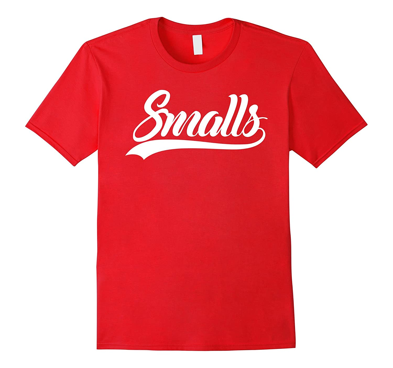 Youre killin me smalls Tshirt Sale Off-TH