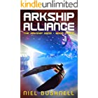 Arkship Alliance (The Arkship Saga Book 3)