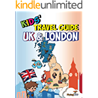 Kids' Travel Guide - UK & London: The fun way to discover the UK & London - especially for kids (Kids' Travel Guides Book 7)
