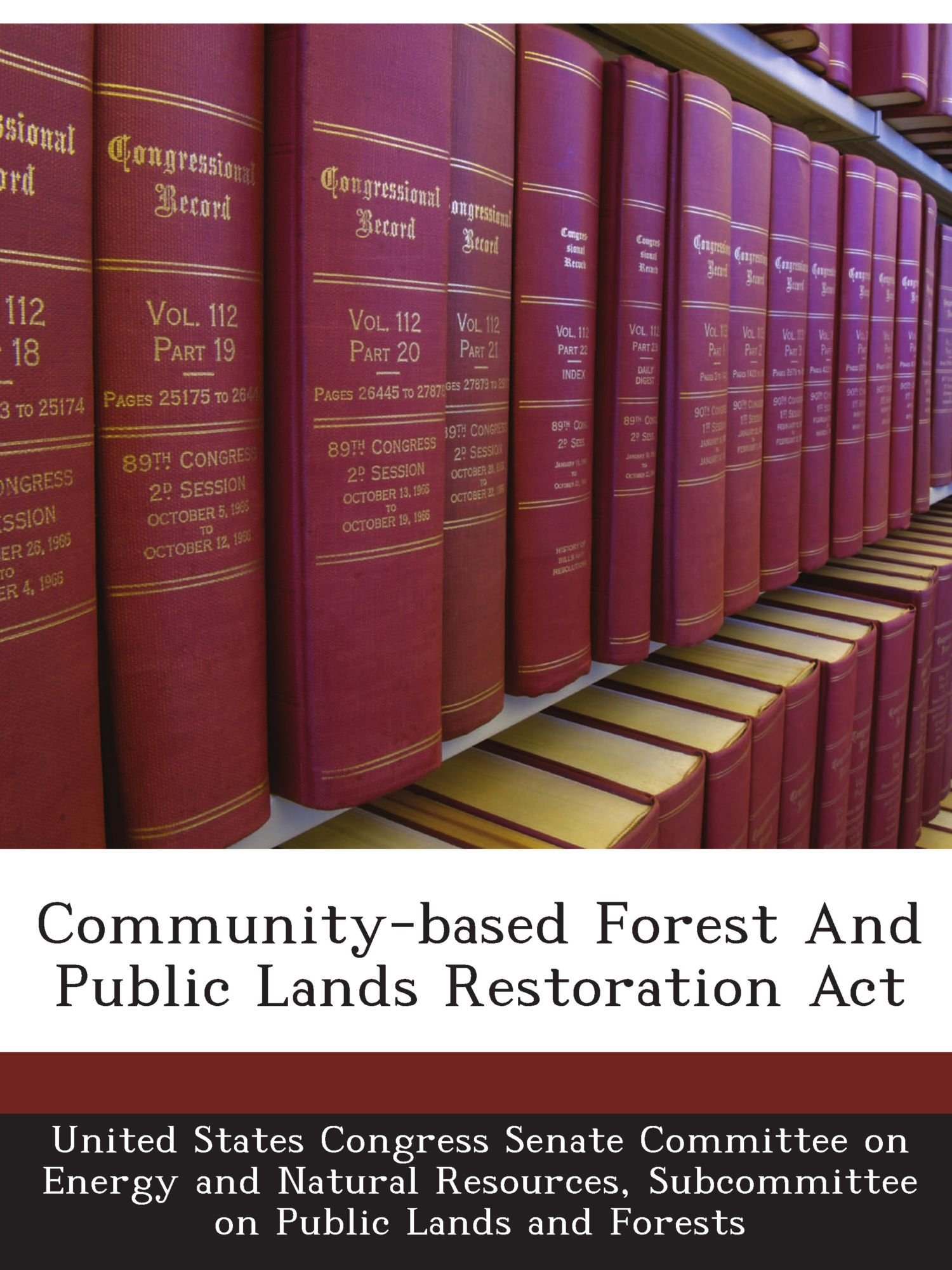 Download Community-based Forest And Public Lands Restoration Act PDF