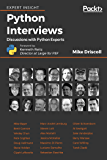 Python Interviews: Discussions with Python Experts