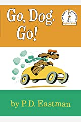 Go, Dog Go (I Can Read It All By Myself, Beginner Books) Hardcover