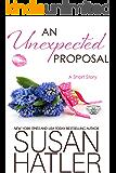 An Unexpected Proposal (Treasured Dreams Book 4)