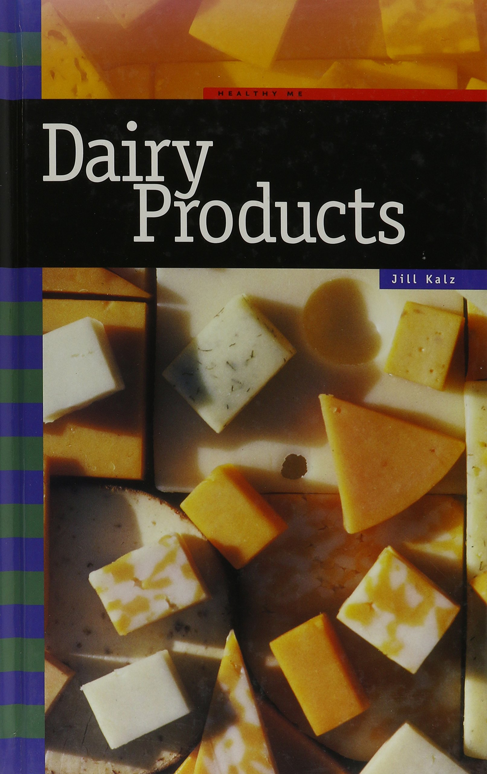 Read Online Dairy Products (Food Groups) PDF