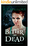 Better Off Dead (Jumbo E-Book 3-in-1): Fantasy Series (The Lily Harper Series)