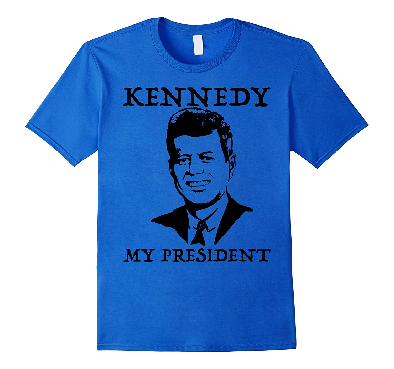 John F. Kennedy my President TShirt Tee Shirt T-Shirt