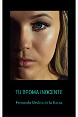 Tu Broma Inocente (Spanish Edition) Kindle Edition