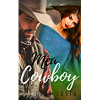 Meu Cowboy (Meus Cowboys Livro 1)