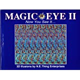 Magic Eye II: Now You See It...: A New Way of Looking at the World: Now You See It - 3D Illusions No. 2