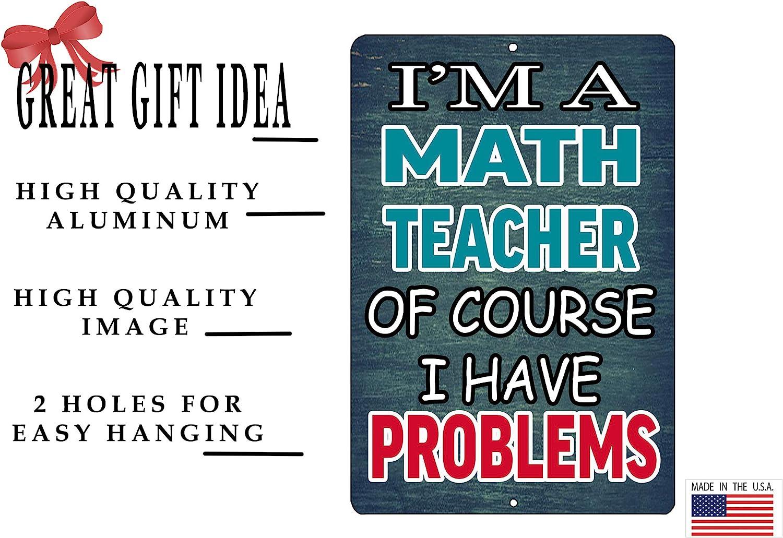 Rogue River Tactical Funny Teacher Gift Metal Tin Sign Wall Decor Math Teacher Problems Teaching Classroom