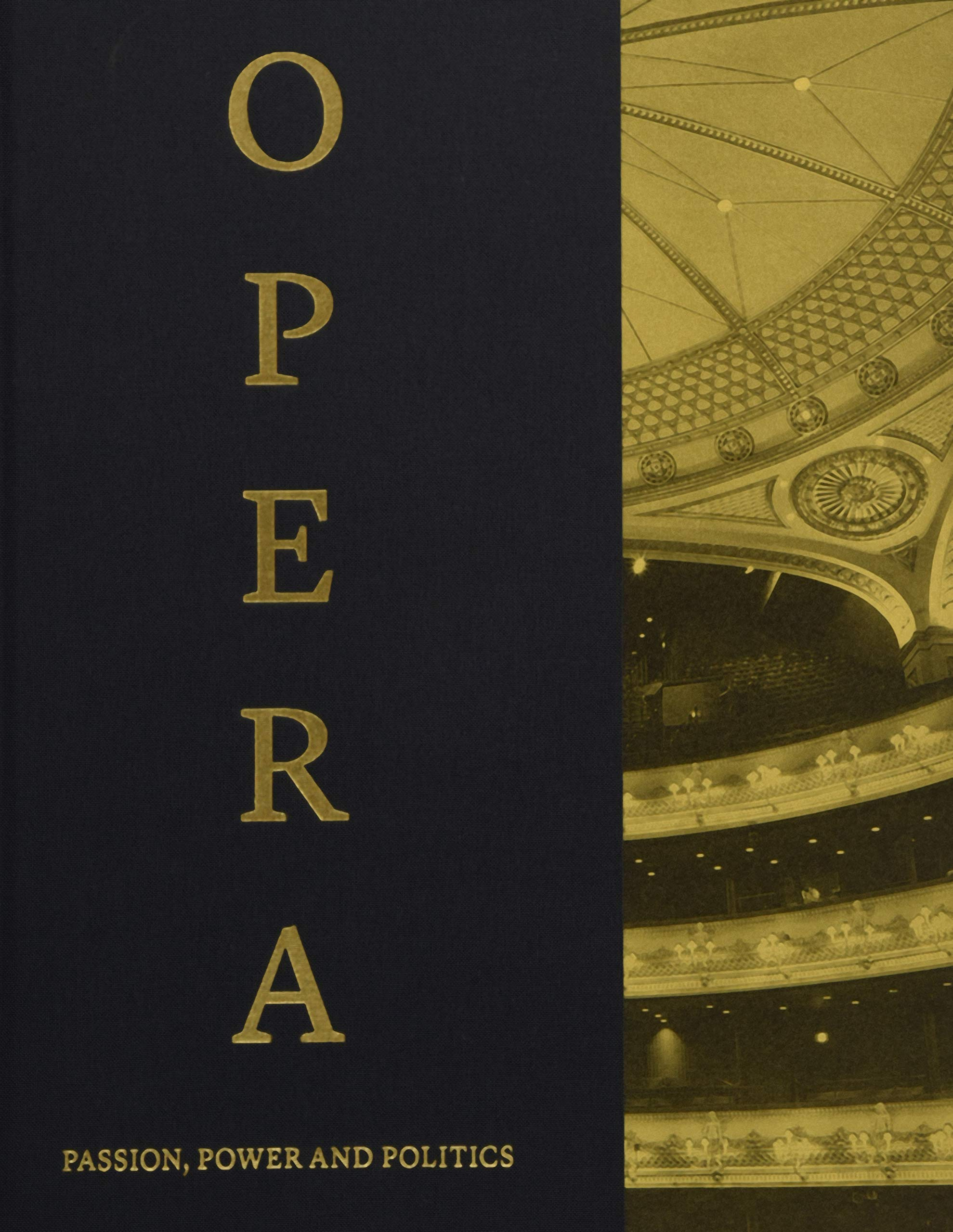 Best Music Coffee Table Books.Opera Passion Power And Politics Amazon Co Uk Kate Bailey