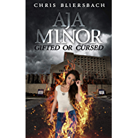 Aja Minor: Gifted or Cursed: A Psychic Crime Thriller Series Book 1 (Aja Minor: A Psychic Crime Thriller Series)