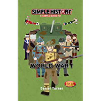 Simple History: World War I