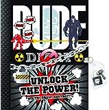 Dude Diary Unlock the Power