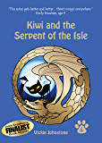 Kiwi and the Serpent of the Isle (Kiwi series Book 4)