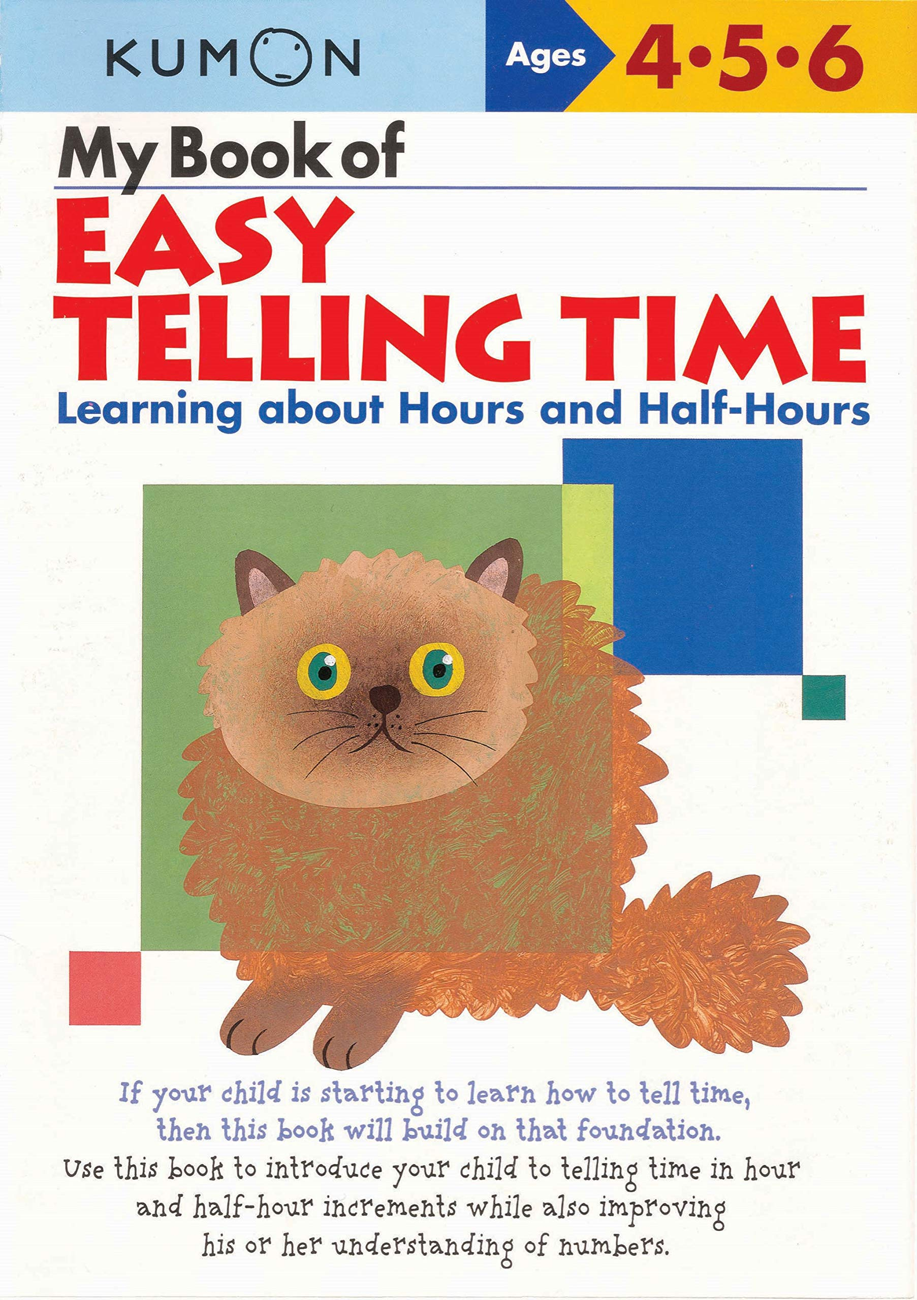 My Book Of Easy Telling Time  Learning About Hours And Half Hours  Kumon Workbooks