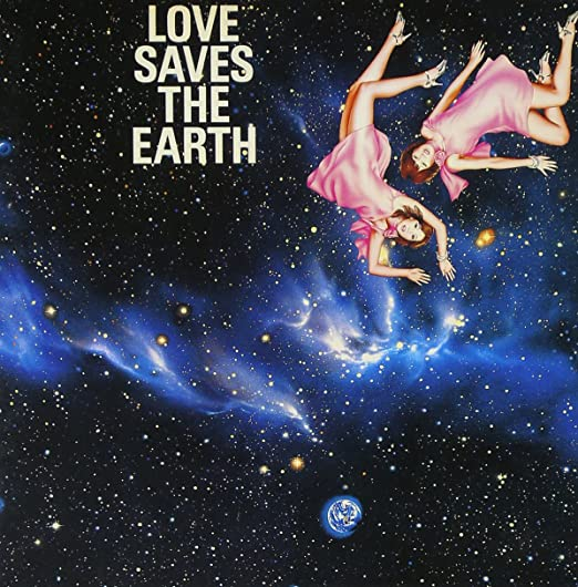 LOVE SAVES THE EARTH