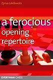 A Ferocious Opening Repertoire (Everyman Chess)