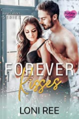 Forever Kisses (Love for the Holidays: Valentine's Day Book 3) Kindle Edition